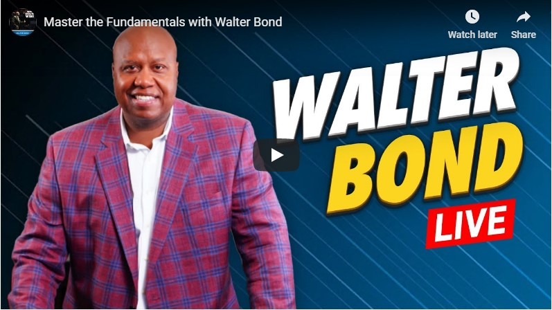 Mater the fundamentals with Walter Bond
