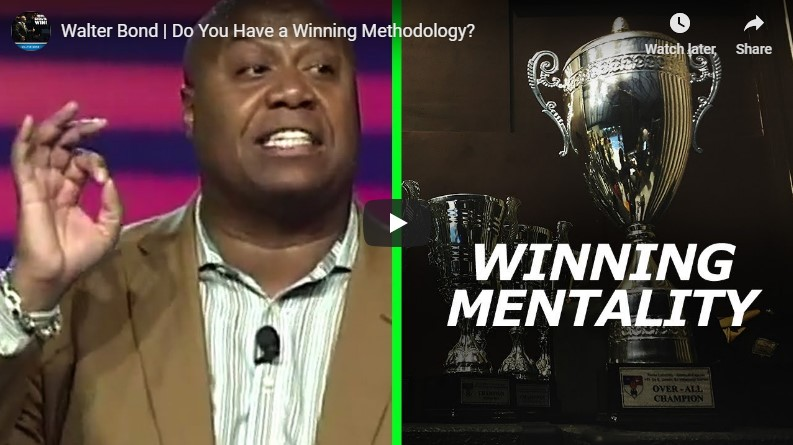 Walter Bond Do you have a winning Methodology