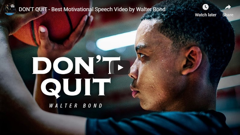 DON'T QUIT – Best Motivational Speech