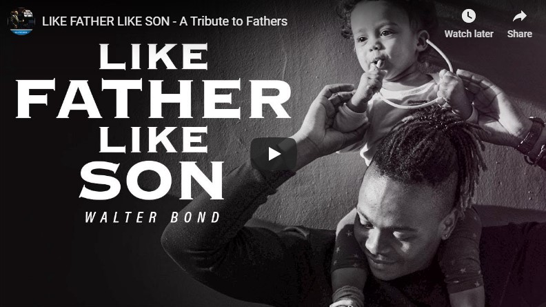 LIKE FATHER LIKE SON – A Tribute to Fathers