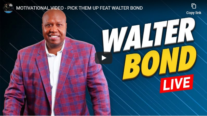 PICK THEM UP FEAT WALTER BOND
