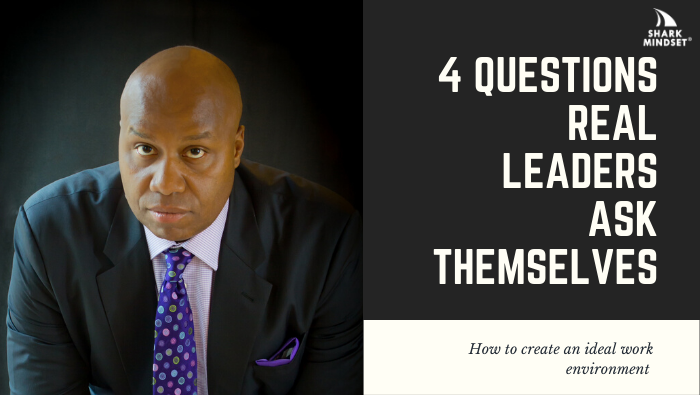 4 Must-Have Qualities of REAL Leaders