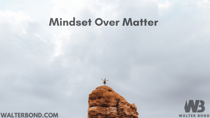 Bond Tip: Mindset over matter