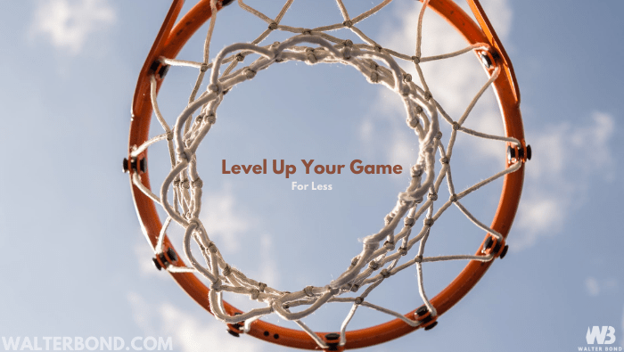 March Only – Level up your game for less with Walter Bond